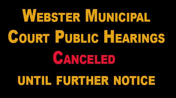 Municipal Courts public hearings canceled
