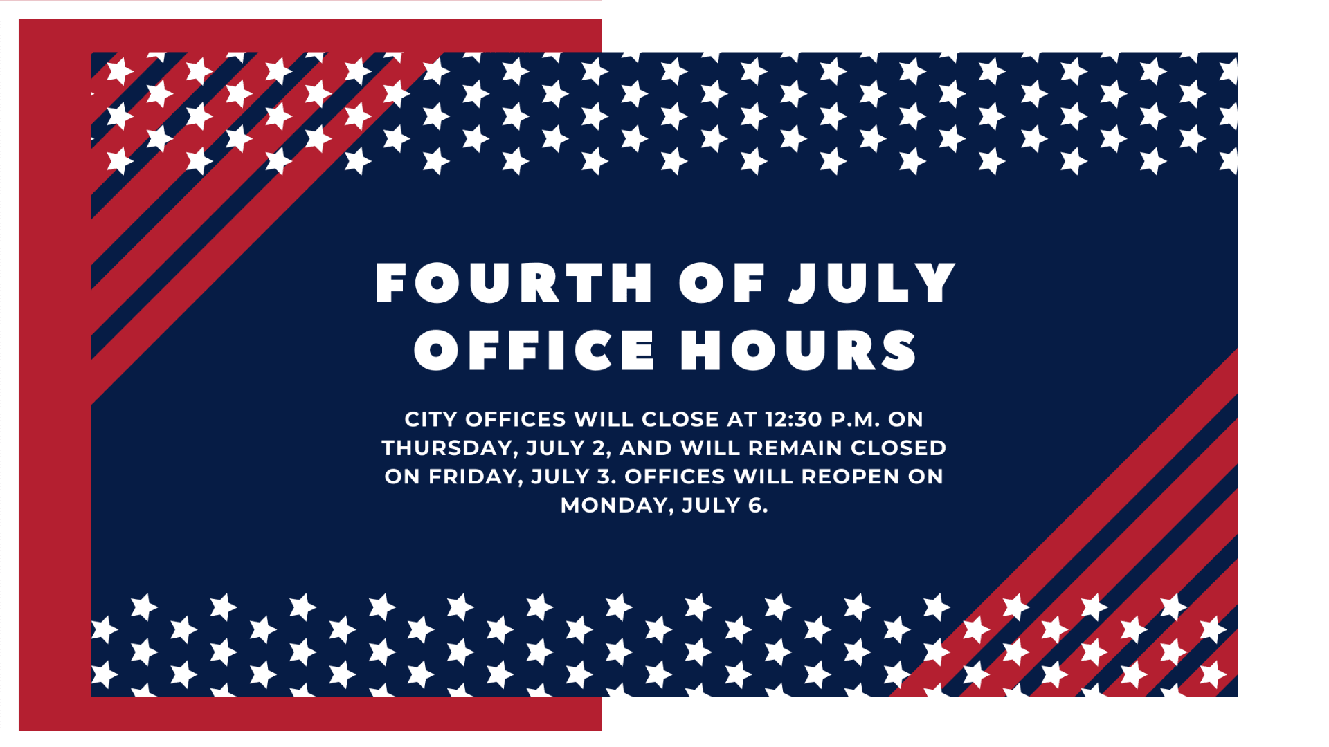 Fourth of July Office Hours