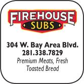 Firehouse Subs, 304 West Bay Area Blvd., 281-338-7829