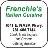 Frenchies Italian Cuisine, 1041 E. NASA Pkwy., 281-486-7144