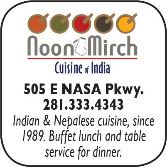 Noon  & Mirch India Cuisine, 505 E NASA Parkway, 281-333-4343