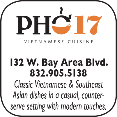 pho 17 Vietnamese Restaurant, 132 West Bay Area Blvd,  832-905-5138