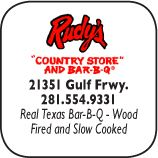 Rudy's Bar B Q, and Country Store, 21361 Gulf Freeway, 281-338-0462