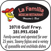 La Familia, Mexican Restaurant, 20710 Gulf Freeway, 281-993-4560
